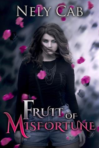 Fruit of Misfortune (Creatura, #2) Nely Cab