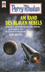 Am Rand des Blauen Nebels  by  Hans Kneifel