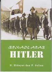 Brigade Arab Hitler  by  N. Hidayat