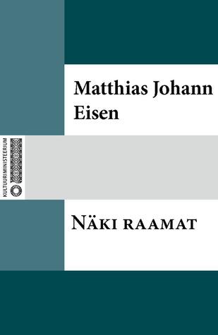 Näki raamat Matthias Johann Eisen
