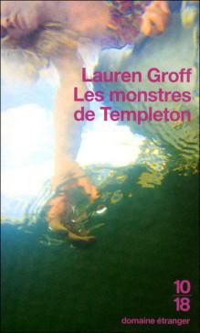 Les Monstres De Templeton Lauren Groff