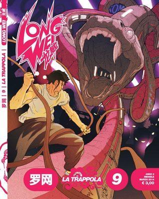 Long Wei n. 9: La Trappola Diego Cajelli