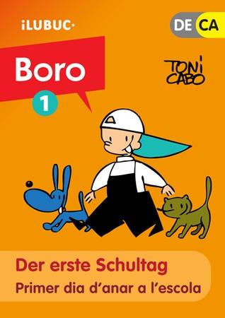 Der erste Schultag / Primer dia danar a lescola (Boro#1) Toni Cabo