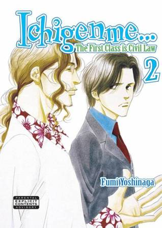 Ichigenme... the First Class Is Civil Law, Volume 2 Fumi Yoshinaga