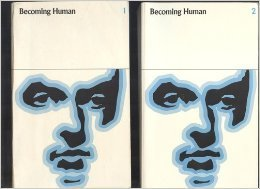 Becoming Human Richard P. Dennis