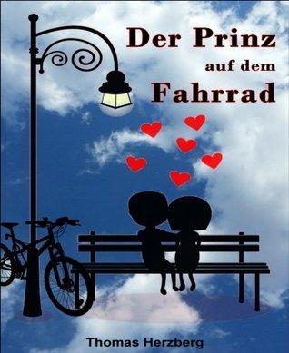 Der Prinz auf dem Fahrrad Thomas Herzberg