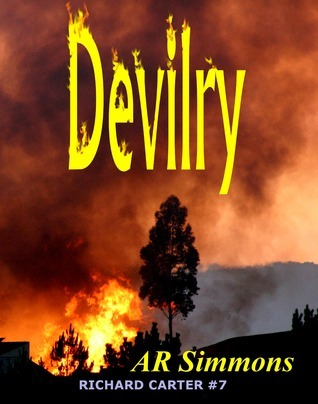Devilry (The Richard Carter Novels #7)  by  A.R.  Simmons