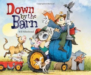 Down the Barn by Will Hillenbrand
