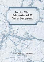 In the War  by  Vikenty Veresaev