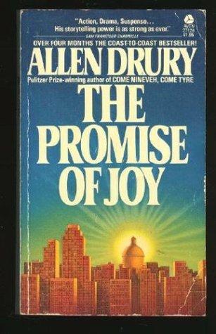 The Promise of Joy  by  Allen Drury