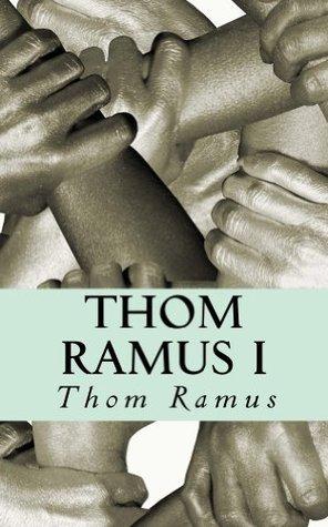 Thom Ramus I: Los cuatro primeros relatos Thom Ramus