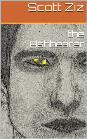 the Ashbearer  by  Scott Ziz