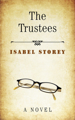 The Trustees  by  Isabel Storey