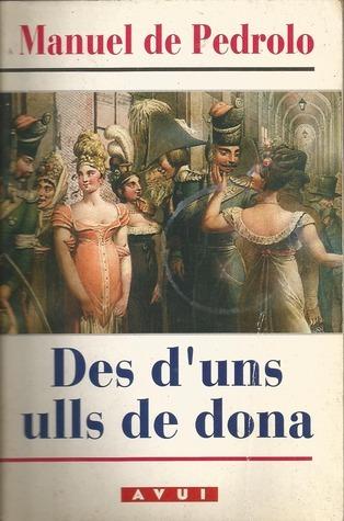 Des duns ulls de dona (Temps Obert #5)  by  Manuel de Pedrolo