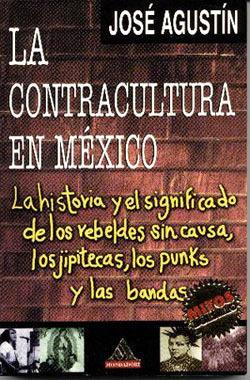 La Contracultura En México  by  José Agustín