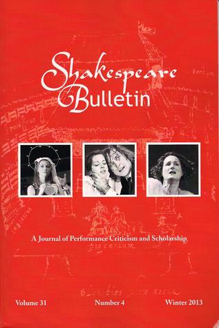 Shakespeare Bulletin (31:4)  by  Pascale Aebischer