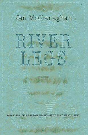 River Legs Jen McClanaghan