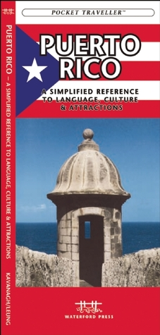 Puerto Rico: A Simplified Reference to Attractions, Dining & Public Transit  by  James Kavanagh