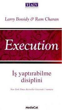 Execution: İş Yaptırabilme Disiplini  by  Ram Charan