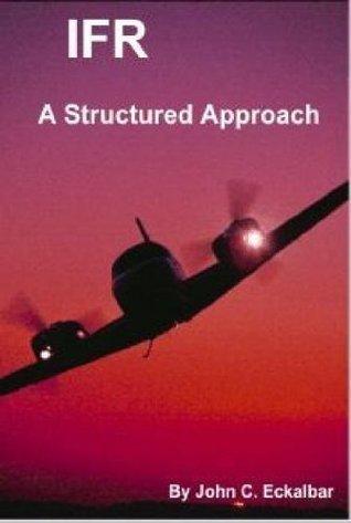 IFR: A Structured Approach John Eckalbar