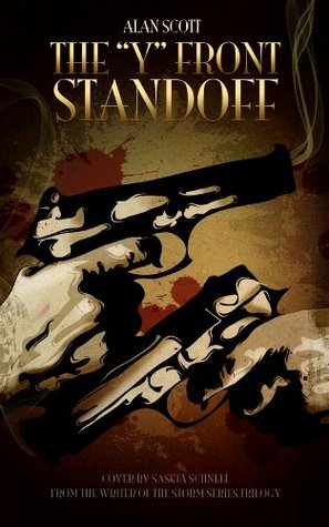 The Y Front Standoff  by  Alan Scott