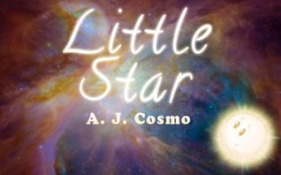 Little Star  by  A.J. Cosmo