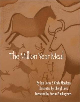 The Million Year Meal  by  Ian Lucas