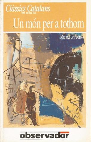 Un món per a tothom  by  Manuel de Pedrolo