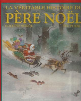 Noël: Le Livre Des Contes, Des Poésies Et Des Chansons Colette Seigue