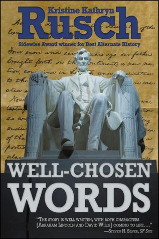 Well-Chosen Words Kristine Kathryn Rusch