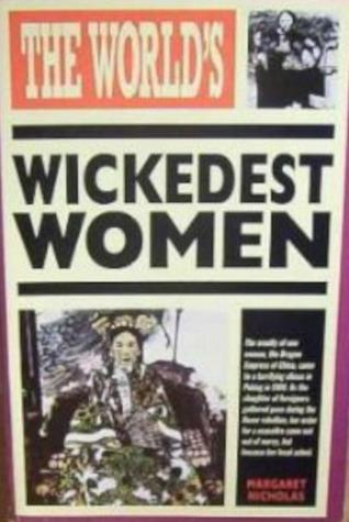 Worlds Wickedest Women Margaret Nicholas