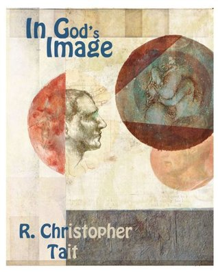 In Gods Image R. Christopher Tait