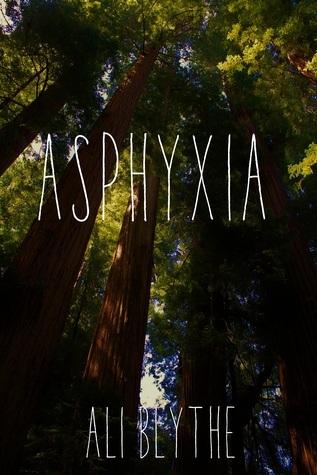 Asphyxia  by  Ali Blythe