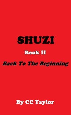 Back to the Beginning, Book 2 C.C. Taylor
