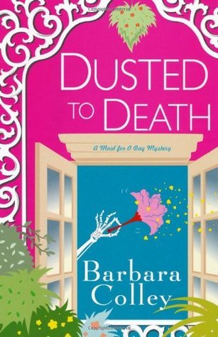 Dusted To Death Barbara Colley