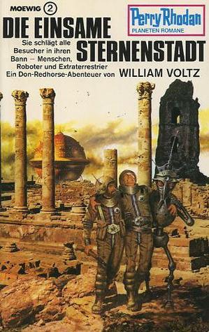 Die einsame Sternenstadt William Voltz