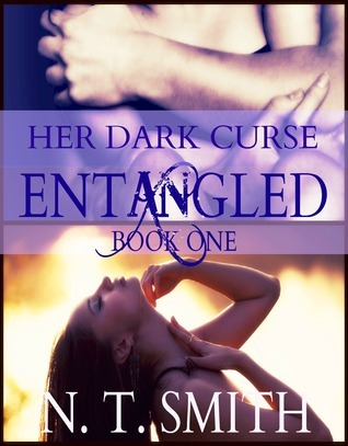 Her Dark Curse (Entangled #1) Nicole T. Smith