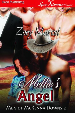 Mellies Angel (Men of McKenna Downs, #2) Zoey Marcel