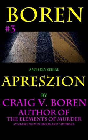 Apreszion Issue #3  by  Craig V. Boren