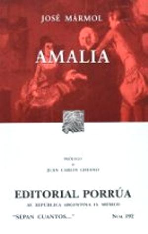 Amalia. (Sepan Cuantos, #192) José Mármol