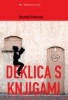 Deklica s knjigami  by  Daniel Pennac