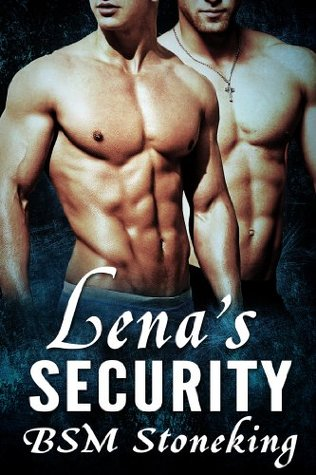 Lenas Security  by  B.S.M. Stoneking