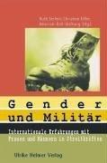 Gender und Militär. Internationale Erfahrungen mit Frauen und Männern in Streitkräften Ruth Seifert