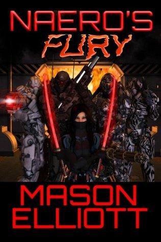 Naeros Fury (A Spacer Clans Adventure, #3)  by  Mason Elliott