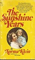 The sunshine years Norma Klein