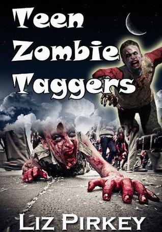 Teen Zombie Taggers Liz Pirkey
