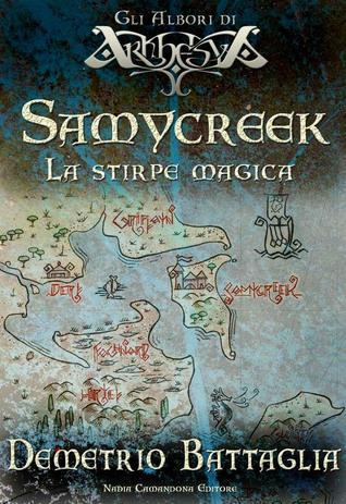 Samycreek. La stirpe magica  by  Demetrio Battaglia