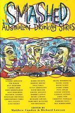 Smashed: Australian Drinking Stories Matthew Condon
