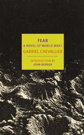 Fear: A Novel of World War I (New York Review Books Classics)  by  Gabriel Chevallier