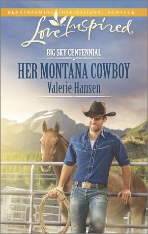 Her Montana Cowboy (Big Sky Centennial, #1) Valerie Hansen